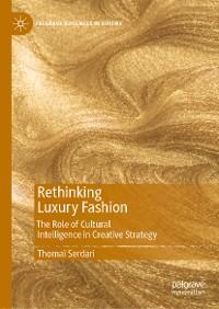 Cover Rethinking Luxury Fashion