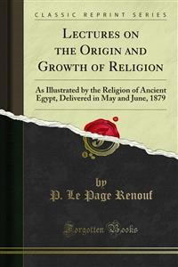 Cover Lectures on the Origin and Growth of Religion