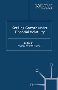 Cover Seeking Growth Under Financial Volatility