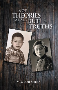 Cover 'Not Theories at All but Truths'