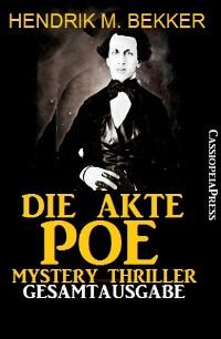 Cover Die Akte Poe, Teil 1 und 2 - Mystery Thriller (Gesamtausgabe)