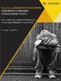 Cover Dal SIA al Reddito di Inclusione. Strumenti e percorsi di una inclusione attiva