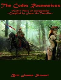 Cover Codex Rosmanicus: Twelve Tales of Enchantment