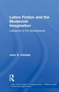 Cover Latino Fiction and the Modernist Imagination