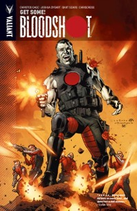 Cover Bloodshot Vol. 5: Get Some!