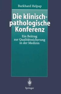 Cover Die klinisch-pathologische Konferenz