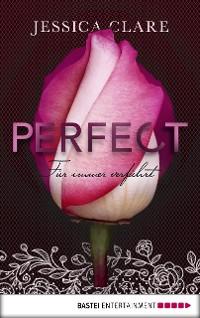 Cover Perfect - Für immer verführt