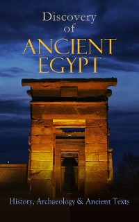 Cover Discovery of Ancient Egypt: History, Archaeology & Ancient Texts