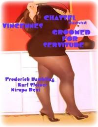 Cover Chattel (Illustrated) - Vincennes - Groomed For Servitude