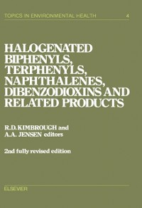 Cover Halogenated Biphenyls, Terphenyls, Naphthalenes, Dibenzodioxins and Related Products