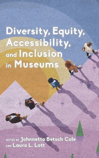 Cover Diversity, Equity, Accessibility, and Inclusion in Museums