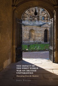 Cover The Impact of the First World War on British Universities