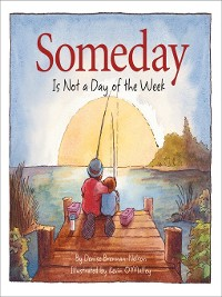 Cover Someday Is Not a Day of the Week