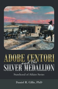 Cover Adobe Centori and the Silver Medallion