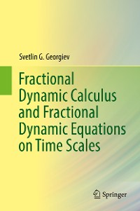 Cover Fractional Dynamic Calculus and Fractional Dynamic Equations on Time Scales