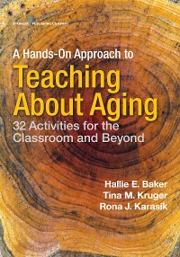 Cover A Hands-On Approach to Teaching about Aging