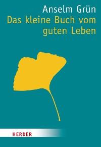 Cover Das kleine Buch vom guten Leben