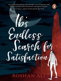 Cover Ib's Endless Search for Satisfaction