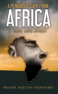 Cover A Perilous Escape from Africa