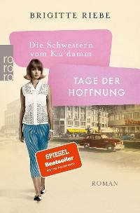 Cover Die Schwestern vom Ku'damm: Tage der Hoffnung