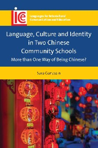 Cover Language, Culture and Identity in Two Chinese Community Schools