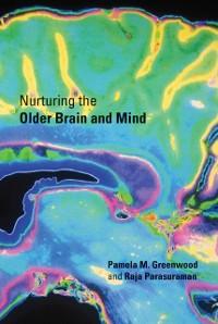 Cover Nurturing the Older Brain and Mind