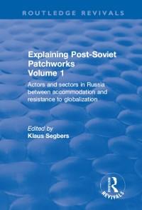 Cover Explaining Post-Soviet Patchworks