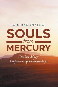 Cover Souls from Mercury: Chakra Magic
