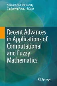 Cover Recent Advances in Applications of Computational and Fuzzy Mathematics