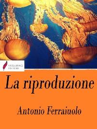 Cover La riproduzione