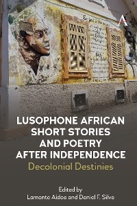Cover Lusophone African Short Stories and Poetry after Independence