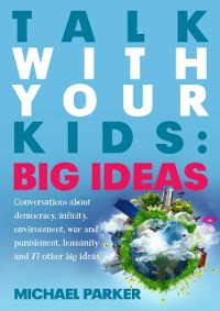 Cover Talk With Your kids: Big Ideas