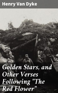 """Cover Golden Stars, and Other Verses Following """"The Red Flower"""""""
