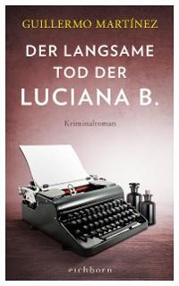 Cover Der langsame Tod der Luciana B