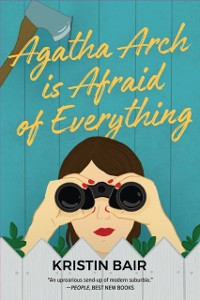 Cover Agatha Arch is Afraid of Everything