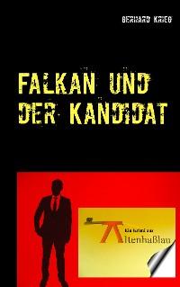 Cover Falkan und der Kandidat