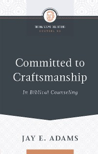 Cover Committed to Craftsmanship
