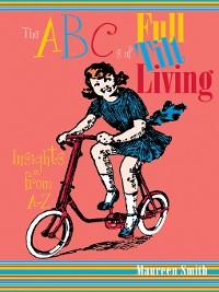 Cover The ABCs of Full Tilt Living