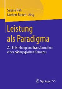 Cover Leistung als Paradigma