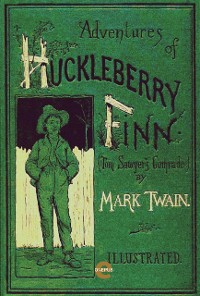 Cover The Adventures of Huckleberry Finn(Illustrated)