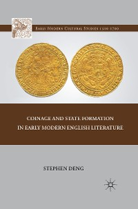 Cover Coinage and State Formation in Early Modern English Literature