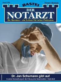 Cover Der Notarzt 389 - Arztroman