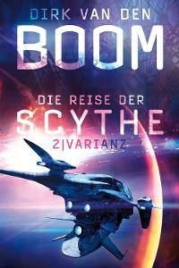 Cover Die Reise der Scythe 2: Varianz