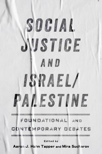 Cover Social Justice and Israel/Palestine
