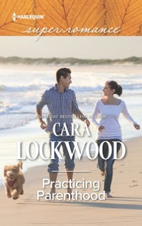 Cover Practicing Parenthood (Mills & Boon Superromance)