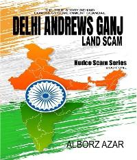 Cover Delhi Andrews Ganj Land Scam