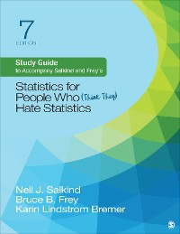 Cover Study Guide to Accompany Salkind and Frey's Statistics for People Who (Think They) Hate Statistics