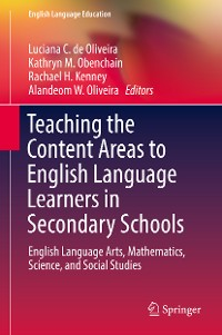 Cover Teaching the Content Areas to English Language Learners in Secondary Schools