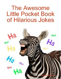 Cover The Awesome Little Pocket Book of Hilarious Jokes
