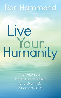 Cover Live Your Humanity
